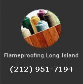 FlameProofing serving Long Island